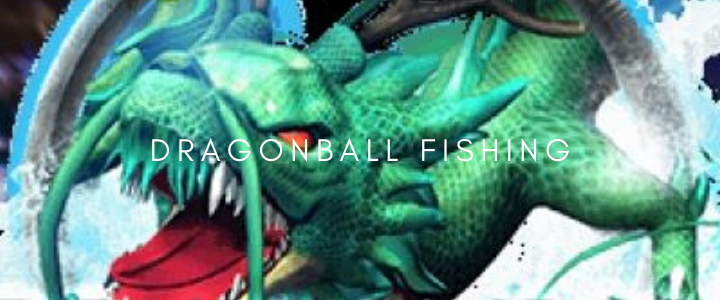 DRAGONBALL FISHING